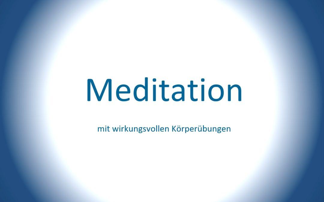 Meditation mit Körperübungen